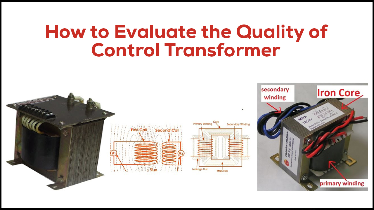 How to Evaluate the Quality of Control Transformer